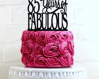 Birthday Cake Topper 85 Years of Fabulous 85th Birthday Cake Topper or Sign Glitter Cake Topper Cake Decoration