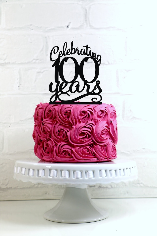 Celebrating 100 Years 100th Birthday Or Anniversary Cake Topper Glitter Decoration