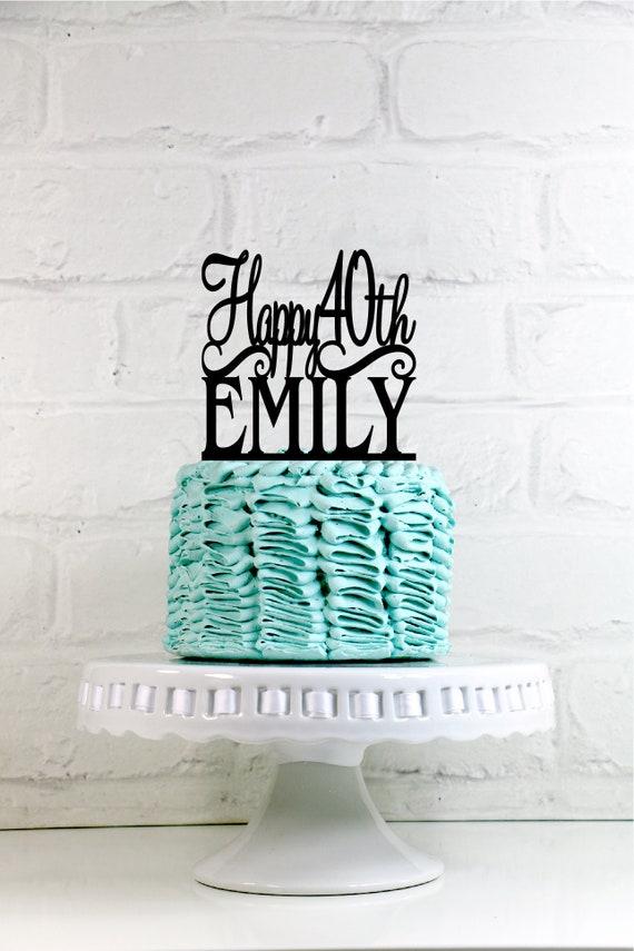 Birthday Cake Topper Happy 40th Birthday Cake Topper Etsy