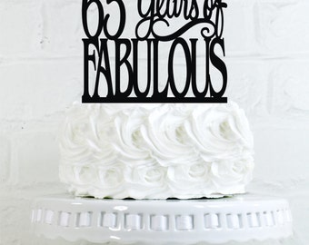 Birthday Cake Topper 65 Years of Fabulous 65th Birthday Cake Topper or Sign Glitter Cake Topper Cake Decoration