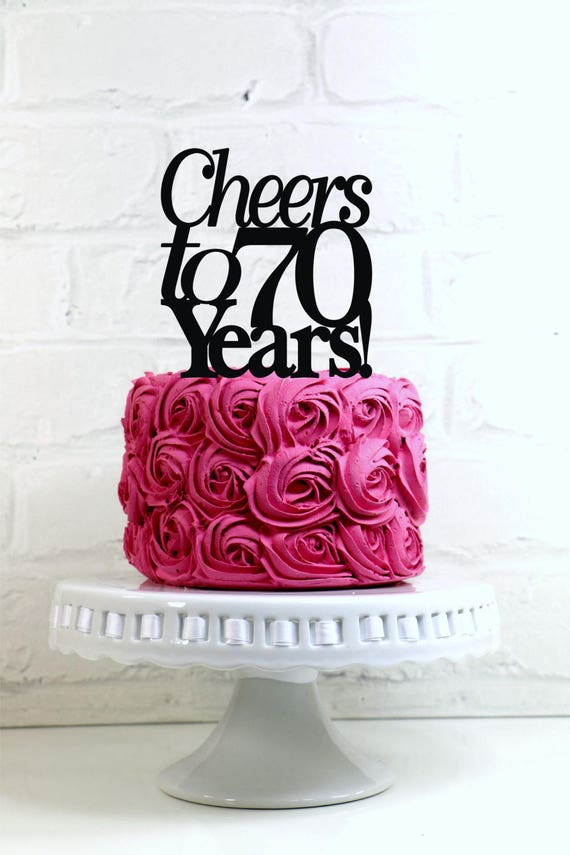 Items Similar To Birthday Cake Topper Cheers 70 Years 70th Decoration On Etsy