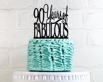 Birthday Cake Topper 90 Years of Fabulous 90th Birthday Cake Topper or Sign Glitter Cake Topper Cake Decoration