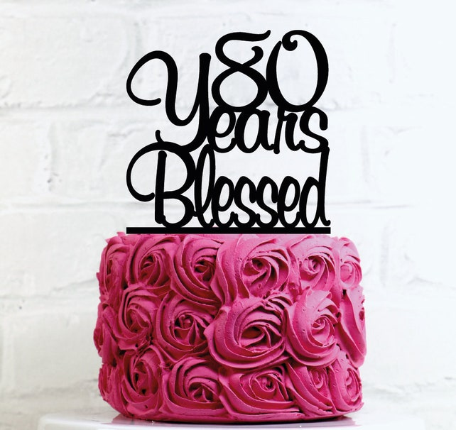 Birthday Cake Topper 80 Years Blessed 80th Glitter Decoration