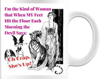 Gift for Her Christian Mug Devil Goth Strong Woman Oh Crap She's Up Mug