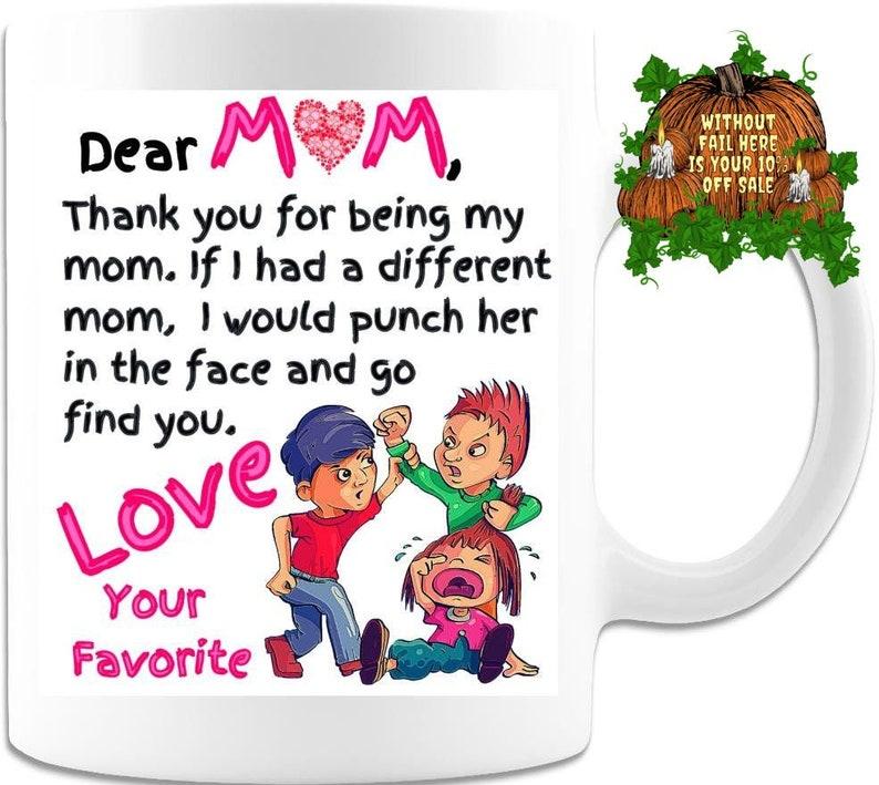 Moms Favorite Favorite Child Mug Mothers Day Gift Coffee Mug image 0