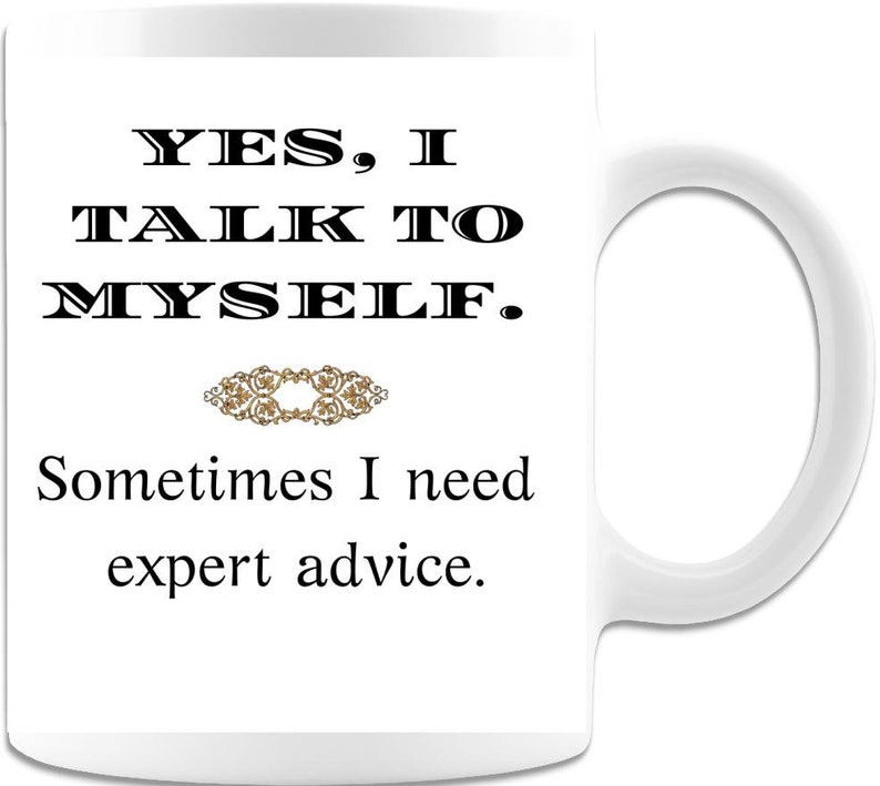New Job Gift Best Friend Gift Funny Boss Gift I Talk to Myself image 0