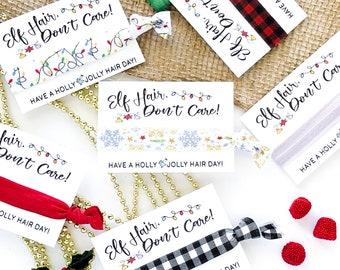 Elf Hair, Don't Care Christmas Holiday Hair Tie Favors | Christmas Gift Secret Santa Gift  Friend Coworker Teacher Stocking Stuffer Holly
