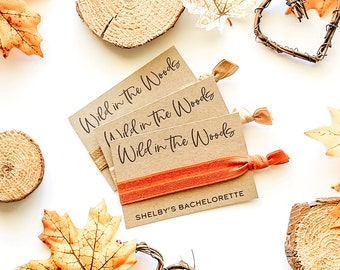 Wild in the Woods Bachelorette Party Favors Mountain Lake Skiing Camping Cabin Hair Ties Asheville Adirondack Mammoth Big Bear Bachelorette