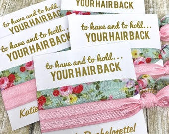 Bachelorette Party Favor Hair Tie Favor   Bachelorette Wedding Favor - MOH - Goody Bag Survival Kit - To Have and To Hold Your Hair Back