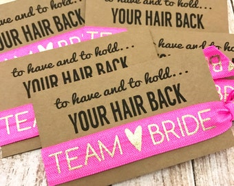 Bachelorette Party Favor   Team Bride Hair Tie Favor   Bachelorette Survival Kit   To Have and To Hold Your Hair Back
