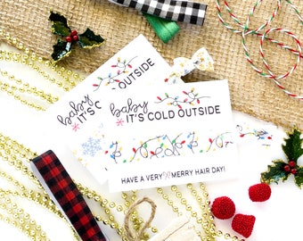 Baby It's Cold Outside Christmas Holiday Hair Tie Favors | Christmas Gift, Secret Santa Gift, Friend Coworker Teacher Stocking Stuffer