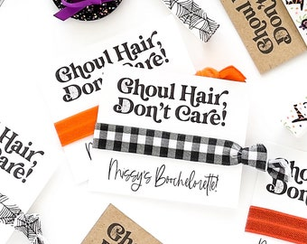 Ghoul Hair Don't Care Halloween Hair Tie Favors, Boochelorette, Trick or Treat Halloween party Halloween Bachelorette Hey Boo Scary gifts