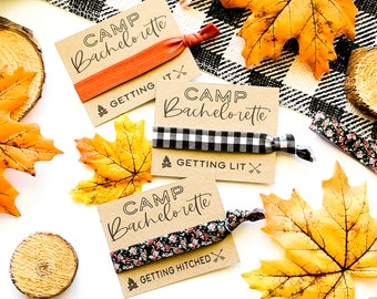 CAMP Bachelorette Getting Lit Hitched Hair Tie Party Favors Mountain Lake Skiing Cabin Hair Ties Asheville Adirondack Mammoth Big Bear