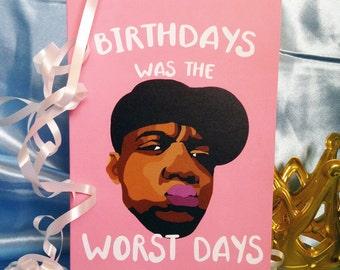 Biggie Smalls Birthdays was the Worst Days Birthday Card