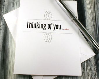 Thinking Of You Naked - Adult Greeting Card - Dirty Card