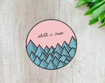 Still I Rise: Laptop Sticker