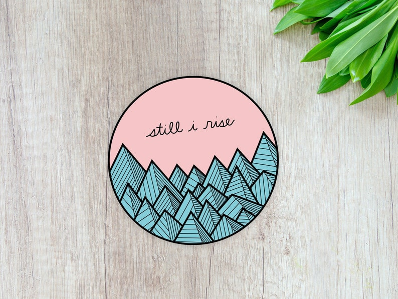 Still I Rise: Laptop Sticker image 0