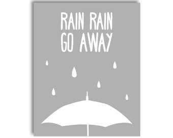 Rain Rain Go Away Nursery Printable - Grey