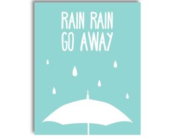 Rain Rain Go Away Nursery Printable - Blue