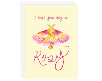 """I Hope Your Day is Rosy Greeting Card, 5""""x7"""" Rosy Maple Moth Card, Everyday Love Happy Birthday Card, Any Occasion"""