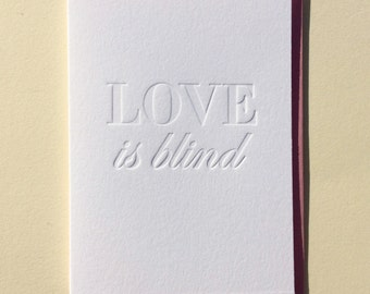 Love Is Blind : Single Letterpress Card