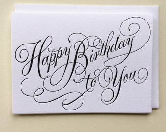 Happy Birthday To You - Single Letterpress Birthday Card