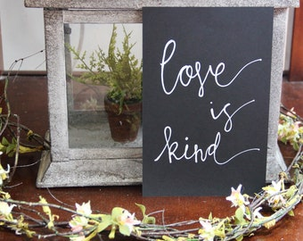 Love is Kind print