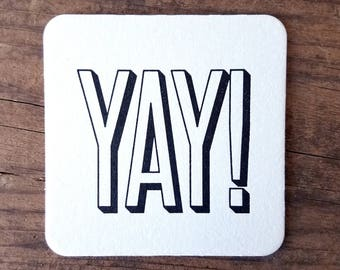 YAY Letterpress Coasters - Set of Ten