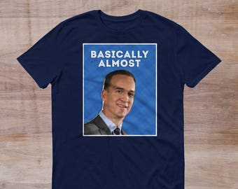 Peyton Manning T-Shirt Basically Almost Nationwide TV Show Tee Gift Clothing