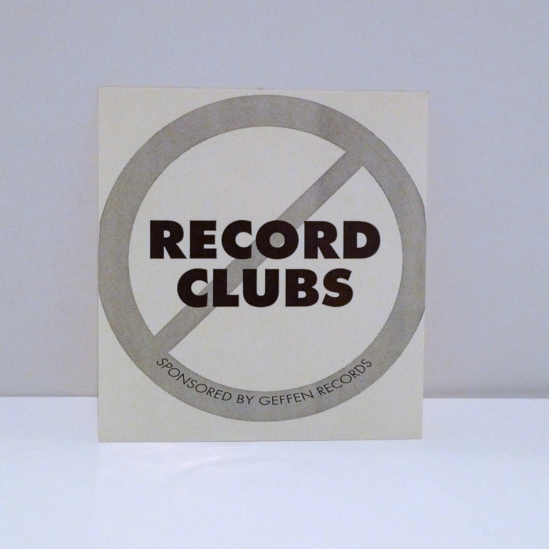 No Record Clubs Sticker 1990s Vintage Sponsored by Geffen Records  Record Label Retro Advertisement Mohawk Music Record Store