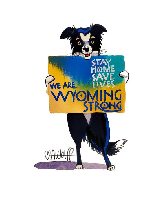 We Are Wyoming Strong-Stay Home Save Lives