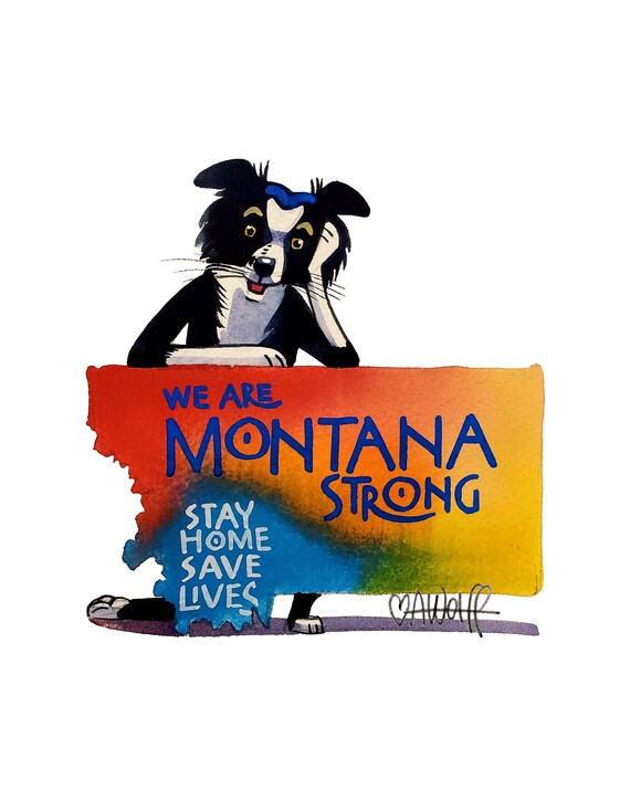We Are Montana Strong-Stay Home Save Lives