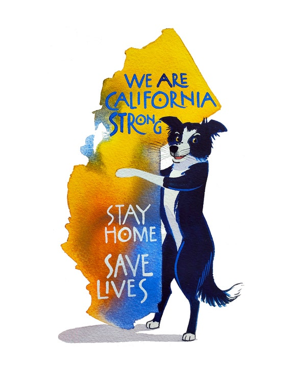 We Are California Strong-Stay Home Save Lives