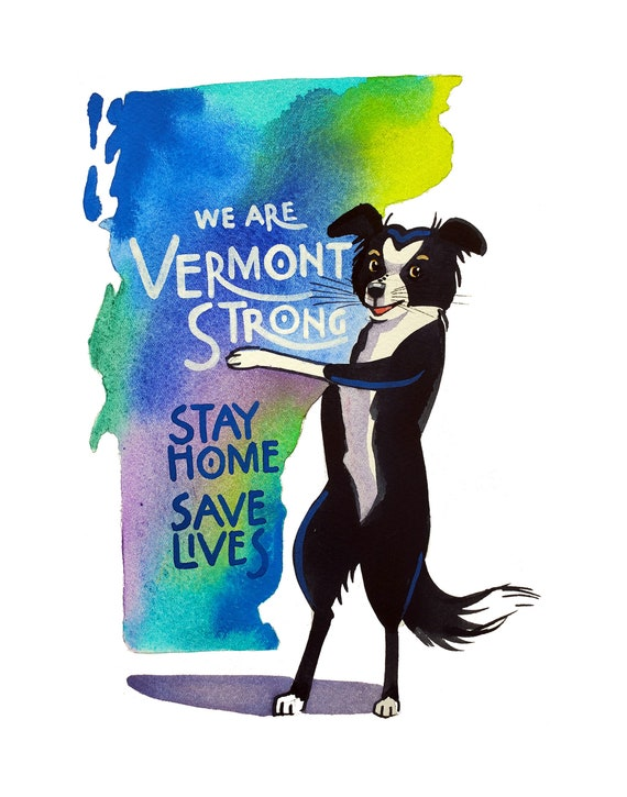 We Are Vermont Strong-Stay Home Save Lives