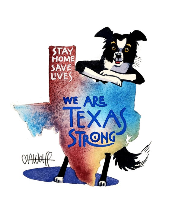We Are Texas Strong-Stay Home Save Lives