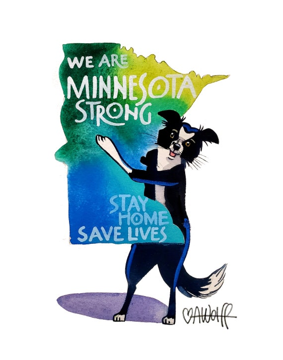 We Are Minnesota Strong-Stay Home Save Lives