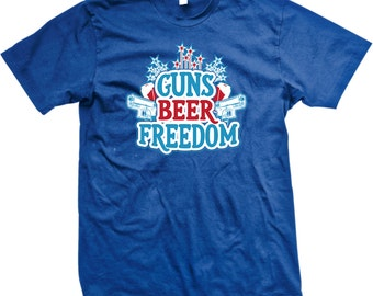 f2ce82bb1d Guns, Beer, Freedom Men's T-shirt, Awesome 4th of July Shirt, Independence  Day, Funny Men's Fourth of July T-shirts GH_001905_tee