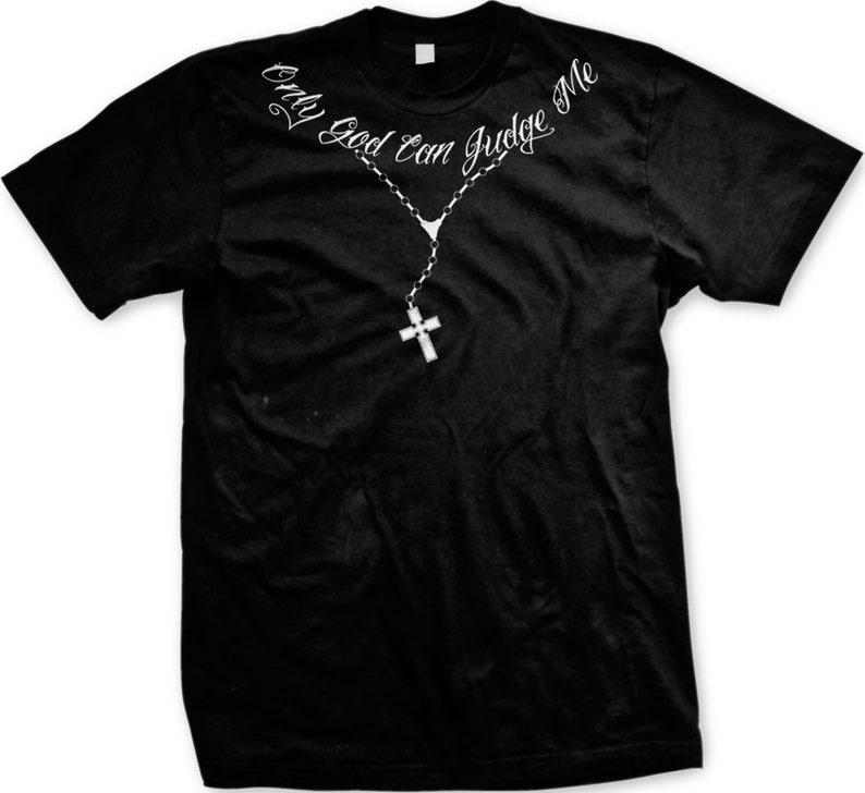 29417e5f1e Only God Can Judge Me Men's T-Shirt Cross Chain Shirt | Etsy