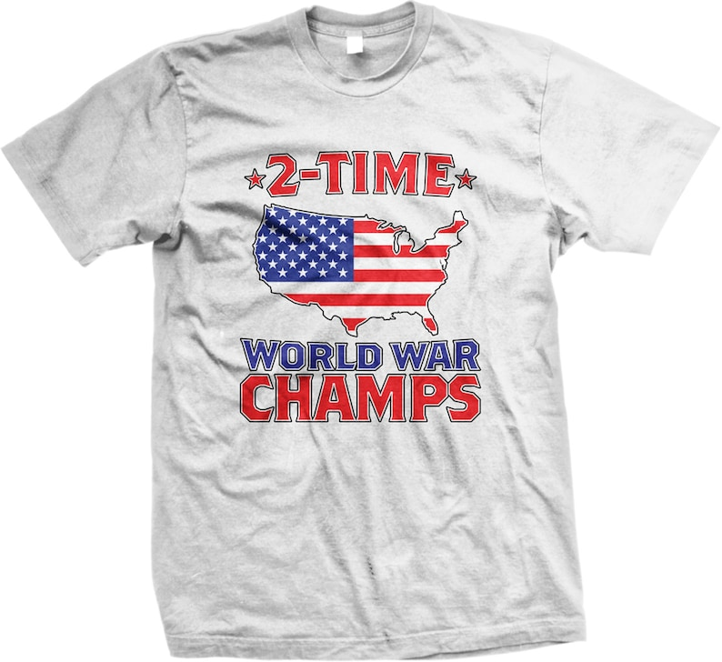 4056aa9c 2 Time World War Champs Men's T-shirt Independence Day | Etsy