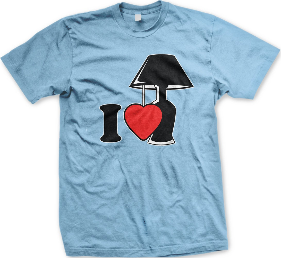 I Love Lamp Mens T Shirt Hilarious Movie Quote Movie Etsy