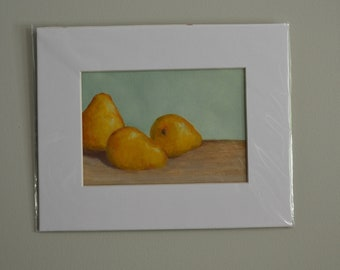 Three Pears, Original Oil Painting, matted and clear bag wrapped