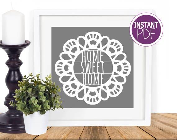 Home Sweet Home Papercut Template