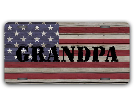 Father's Day Gifts for Grandpa Rugged USA Flag Front License Plate Gifts for Grandfather Rustic Wood Look Personalized Car Tag For Him