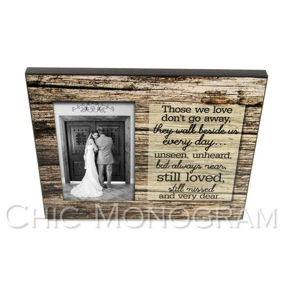 Custom Photo Frame, Sympathy Gift, Condolence Gift, Father and Daughter Quote, Personalized Rustic Wood Look Custom Designed 8 x 10 w/ 4 x 6