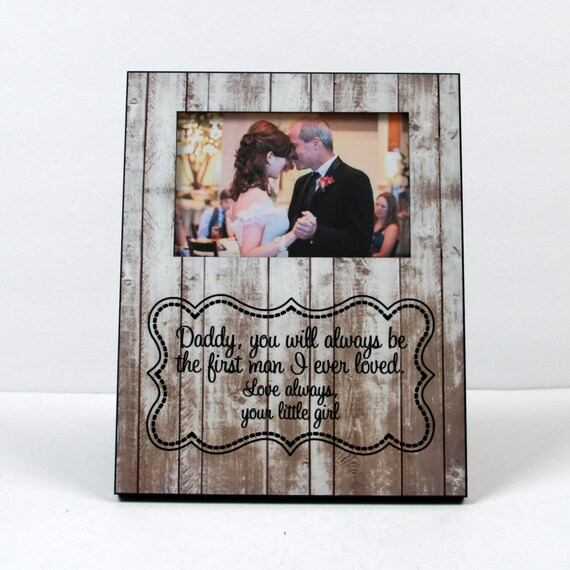 Father of the Bride Gift, Gift To Dad From Bride Daughter Custom Photo Frame Father and Daughter Quote Rustic Wood Look  8 x 10 w/ 4 x 6