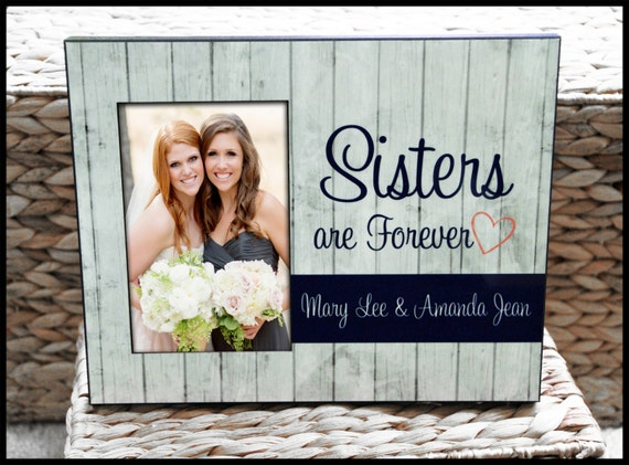 Sisters Custom Photo Frame, Gifts for Sisters, Personalized Picture Frame, Rustic Wood Look Monogrammed Custom Designed 8 x 10 w/ 4 x 6