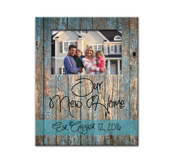 Housewarming Gift, New Home Gift, Our New Home Photo Frame, Personalized Picture Frame, Rustic Wood Look Custom Designed 8 x 10 w/ 4 x 6