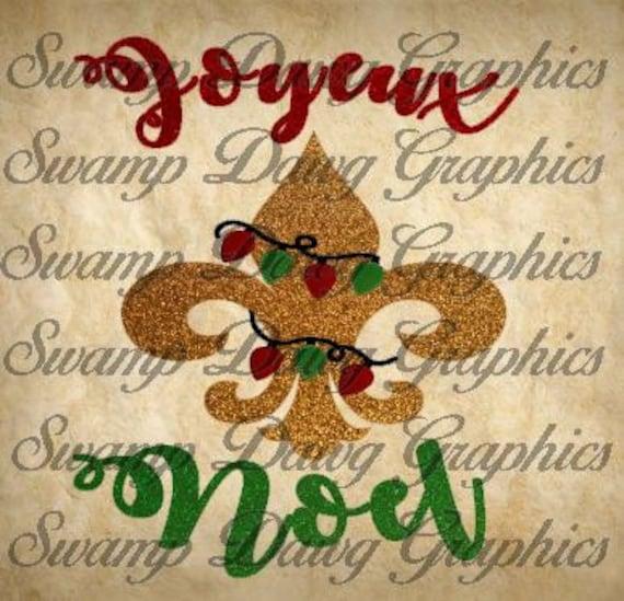 Cajun Christmas.Christmas Svg Cajun Christmas Svg Cajun Christmas Silhouette Cricut Digital File Svg Cajun Christmas Fleur De Lis Svg Joyeux Noel Svg