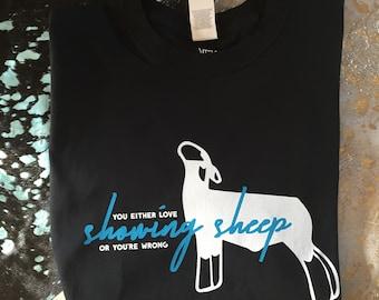 c7ff11461b Love Showing Sheep Shirt
