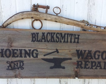 Blacksmith ~ Shoeing & Wagon Repair - Repurposed Barnwood Sign with Horse Hames Hanger